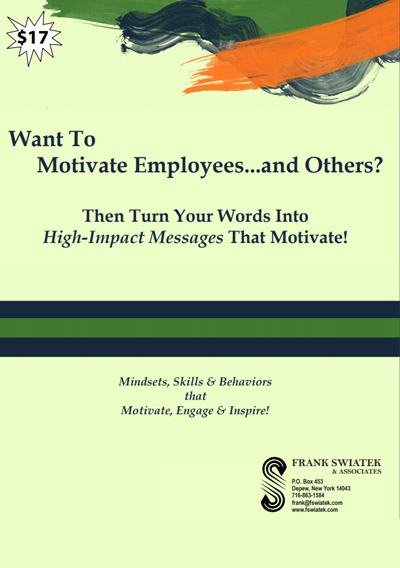 Want to Motivate Employees...And Others?